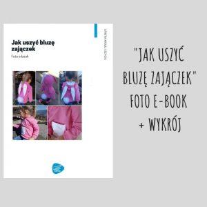 Foto e-book Jak uszyć bluzę zajączek i wykrój
