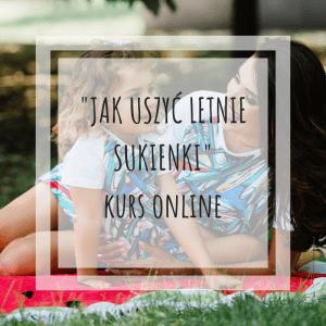 jak-uszyc-letnie-sukienki-kurs-online