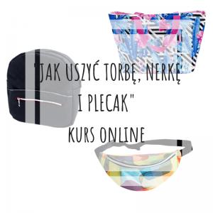 jak-uszyc-torbe-nerke-i-plecak-kurs-online