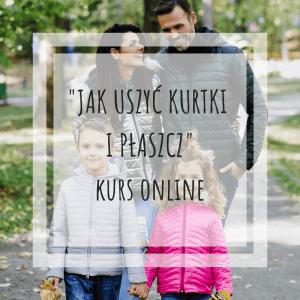 kurs_online_jak_uszyc_kurtki_i_plaszcz