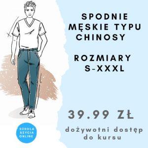Szkoła szycia online spodnie męskie typu chinosy