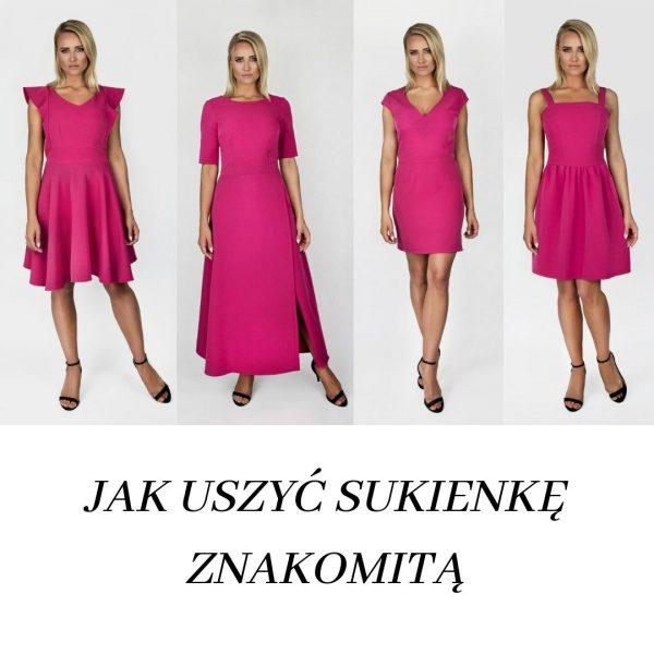 kurs online Jak uszyć sukienkę znakomitą