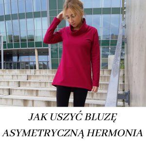 kurs szycia jak uszyć bluzę asymetryczną hermonia